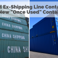 "What's The Difference Between Used and ""Once Used"" Shipping Containers?"