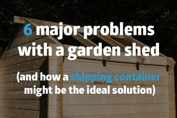 Shipping Container Shed Vs Wooden Garden Shed