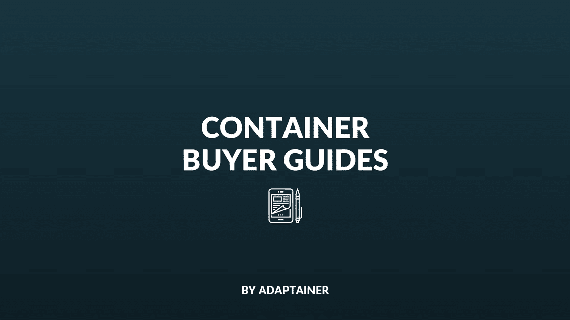 Container Buyer Guides