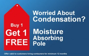 Container Rental 2 for 1 Moisture Absorbing Pole Offer